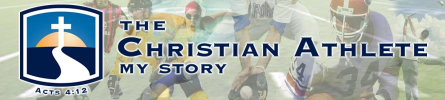 The Christian Athlete My Story